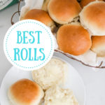Fresh homemade dinner rolls in a wire basket and some rolls on a plate with butter and text overlay