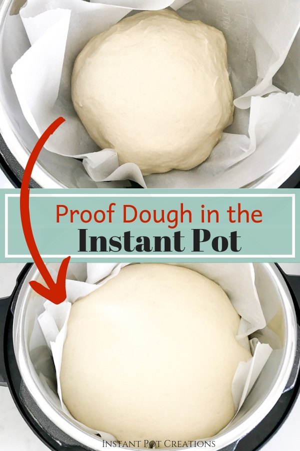 Dough rising in Instant Pot on parchment paper with text overlay