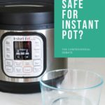 Instant Pot with Pyrex glass bowl with text overlay