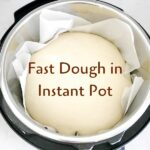 Dough ball in Instant Pot with parchment paper and text overlay