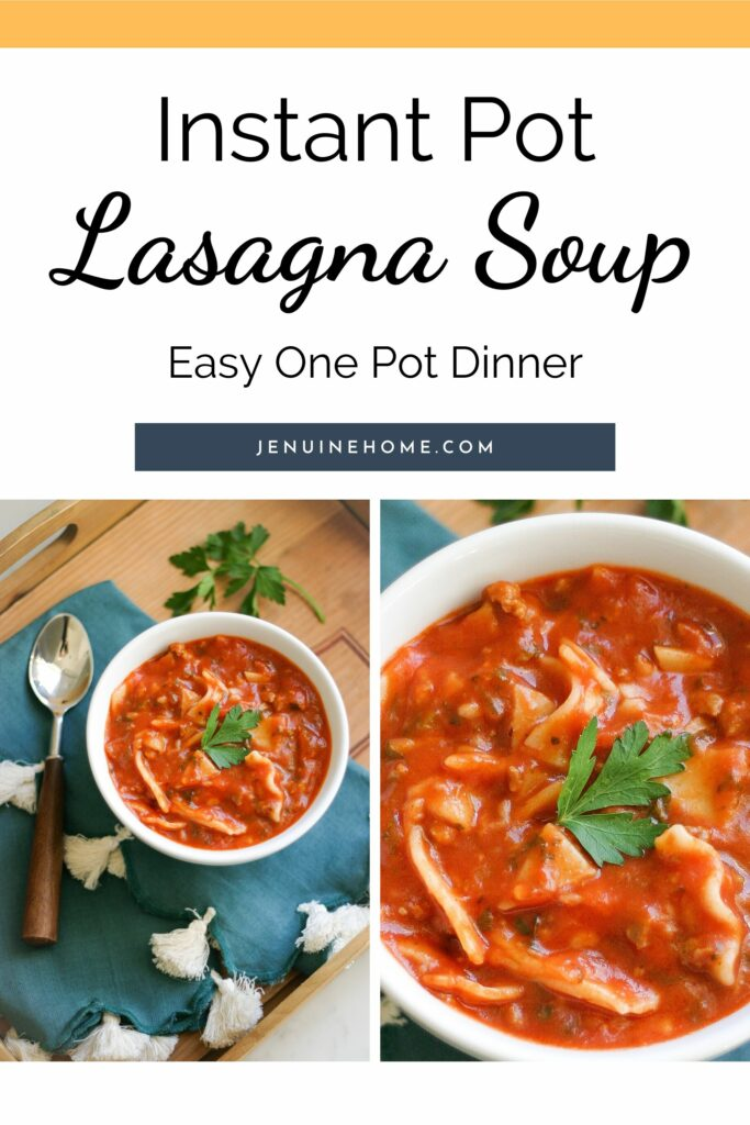 Instant Pot Lasagna Soup with text overlay