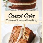 carrot cake with cream cheese frosting with text overlay